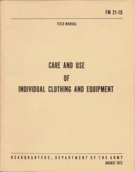 FM 21-15 Care And Use Of Individual Clothing And Equipment