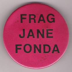 Frag Jane Fonda Badge
